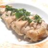 蒸し鶏のネギダレ